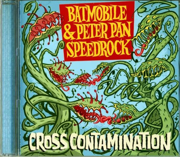 Batmobile & Peter Pan Speedrock - Cross Contamination