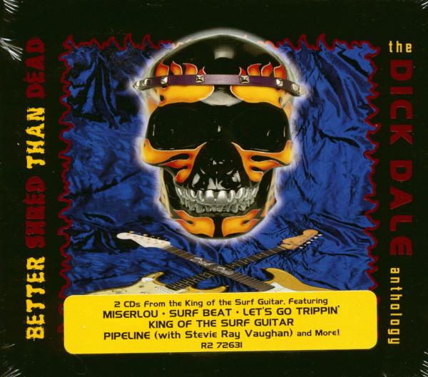 Better Shred Then Dead - Anthology (2-CD)