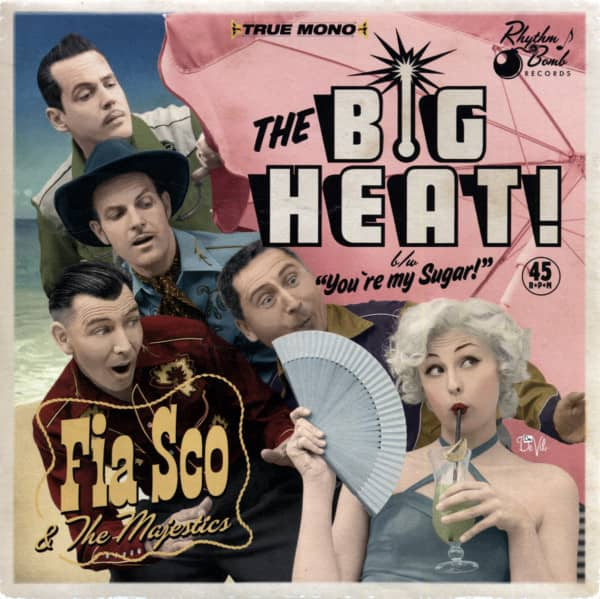 The Big Heat b-w You're My Sugar 7inch, 45rpm, PS