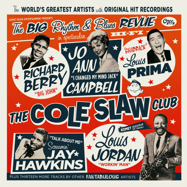The Cole Slaw Club - The Big Rhythm & Blues Revue (180g Vinyl + 7inch Single)