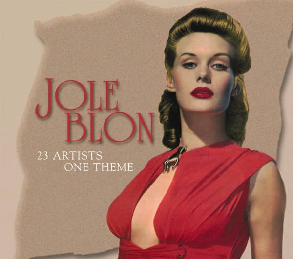 Jole Blon - 23 Artists One Theme