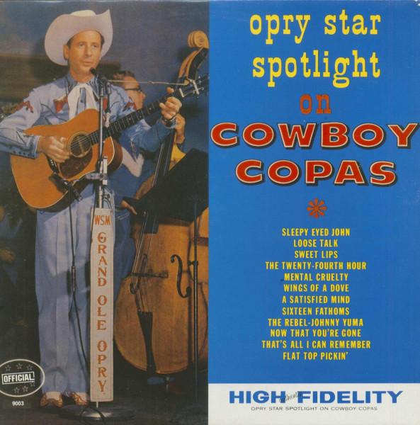Opry Star Spotlight On Cowboy Copas (LP, RE)