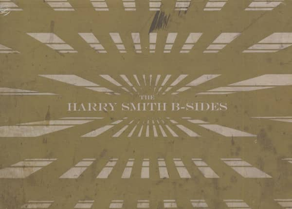 The Harry Smith B-Sides (4-CD)