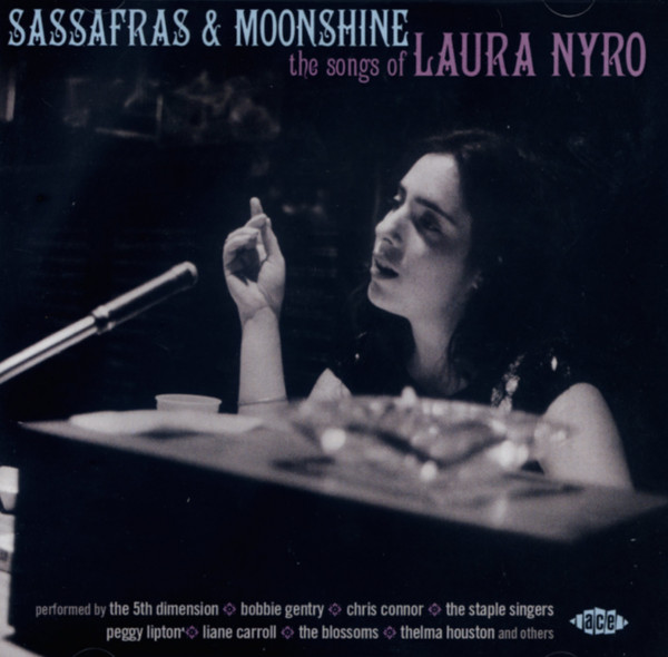 Sassafras & Moonshine - The Songs Of Laura Nyro