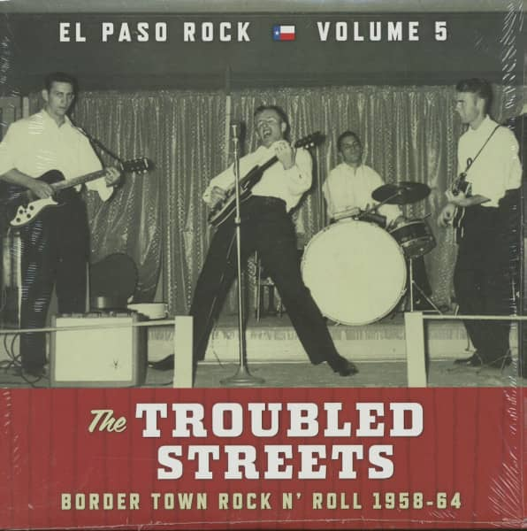 The Troubled Streets - El Paso Rock, Vol.5 - Border Town Rock 'n' Roll 1958-64 (LP)