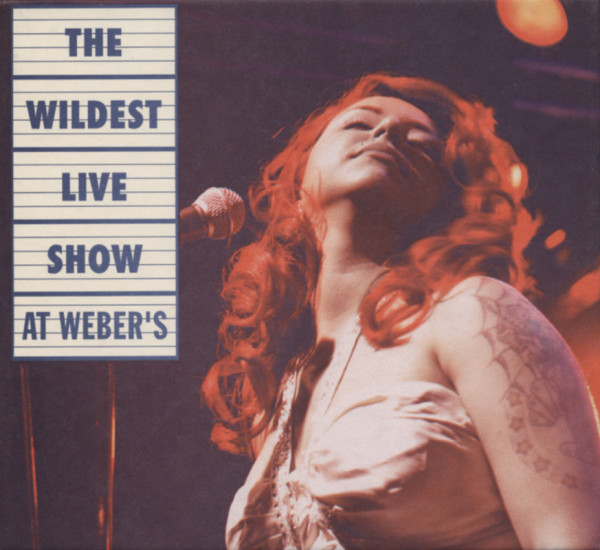 The Wildest Live Show at Weber's (CD)