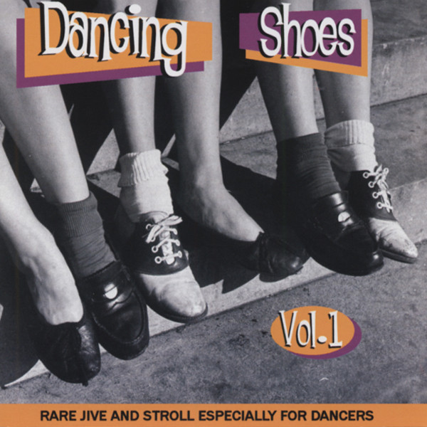 Dancing Shoes - Rare Jive & Stroll