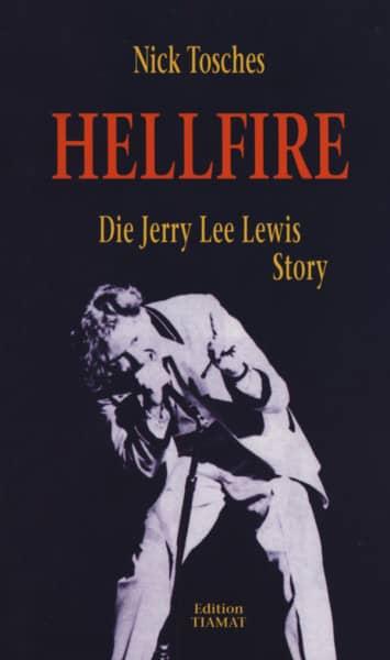 Nick Tosches: Hellfire (Deutsch)