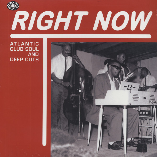 Right Now - Atlantic Club Soul And Deep Cuts (2-LP Album)