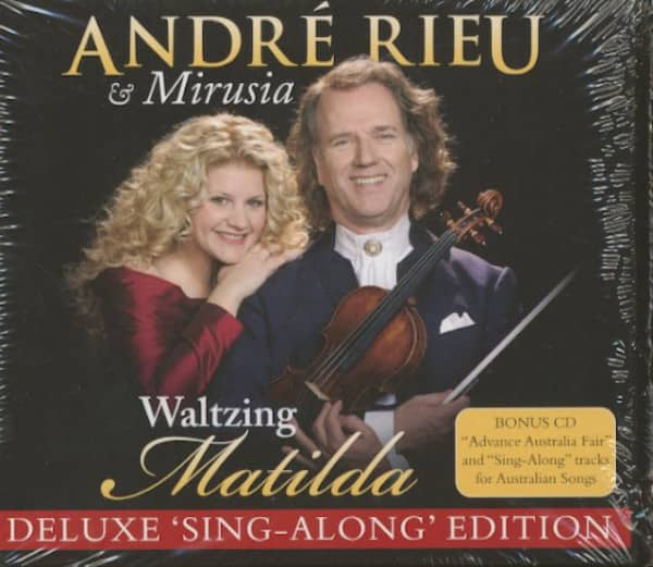 Andre Rieu And Mirusia - Waltzing Matilda (2-CD Deluxe Edition)