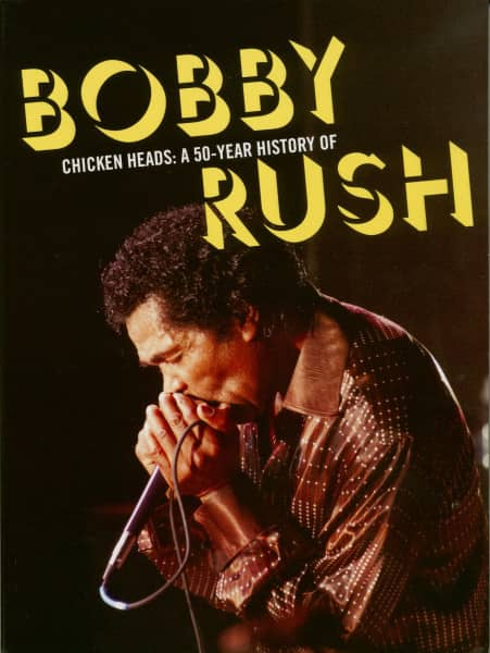 Chicken Heads: A 50 Year History of Bobby Rush (4-CD)