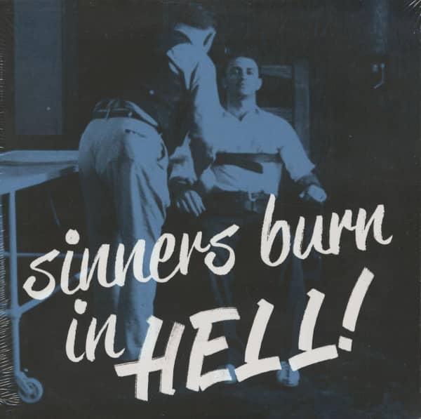 Sinners Burn In Hell (LP)