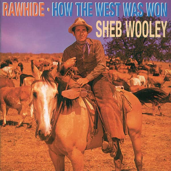 Rawhide - How The West Was Won
