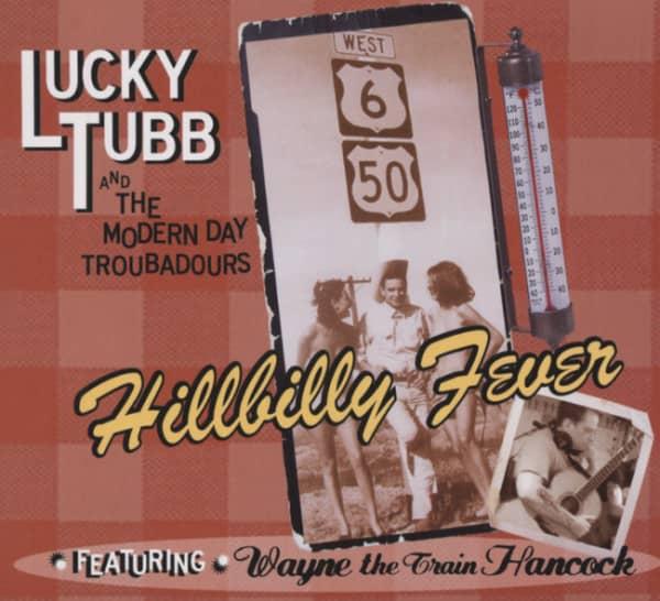 Hillbilly Fever (& Modern Day Troubadours)