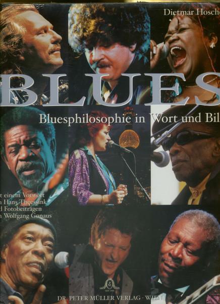 Blues - Bluesphilosophie in Wort und Bild