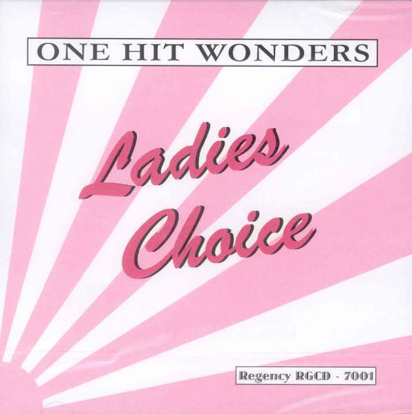 One Hit Wonders - Ladies Choice