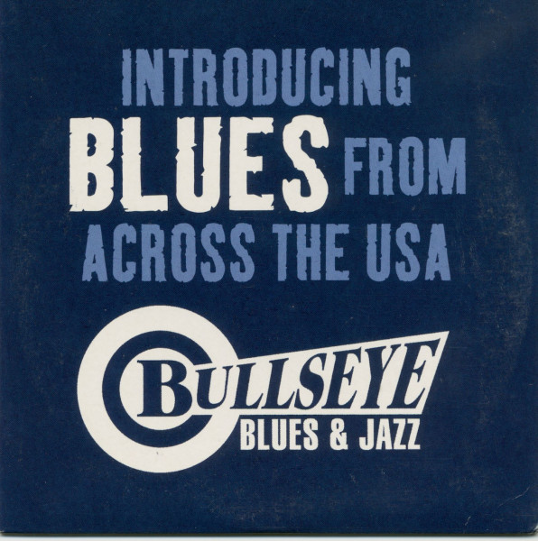 Bullseye Blues & Jazz - Introducing Blues From Acorss The USA (CD)