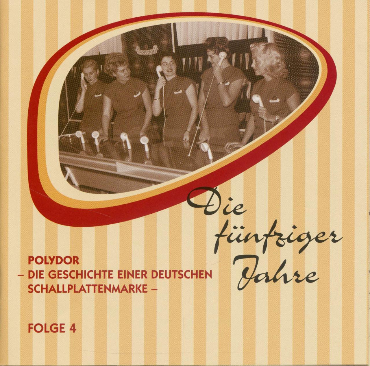 Various - Sinfonie der Sterne - Die 50er Jahre - Polydor, Die Geschichte einer deutschen Schallplattenmarke
