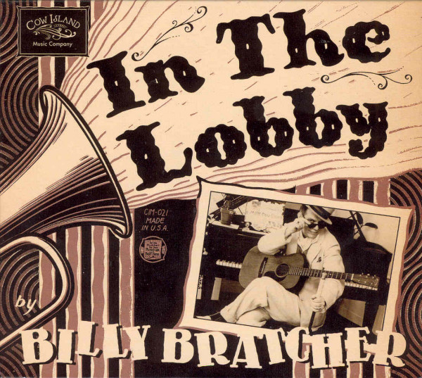 In The Lobby By Billy Bratcher (CD)