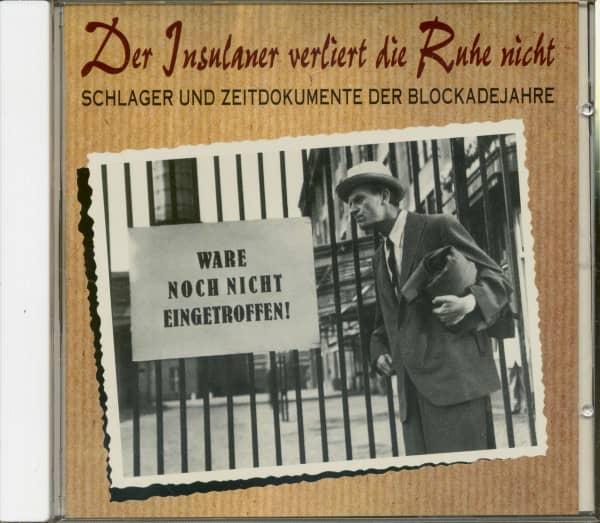 Der Insulaner verliert die Ruhe nicht - Schlager und Zeitdokumente der Berlin Blockade (CD)