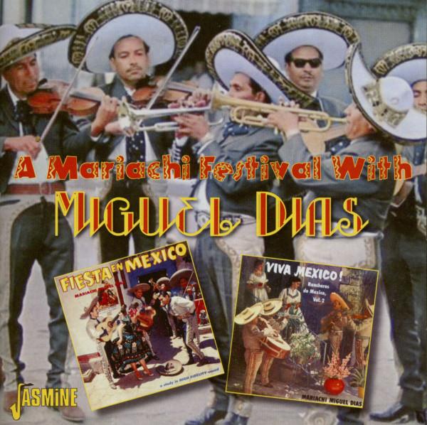 A Mariachi Festival with Miguel Dias (CD)