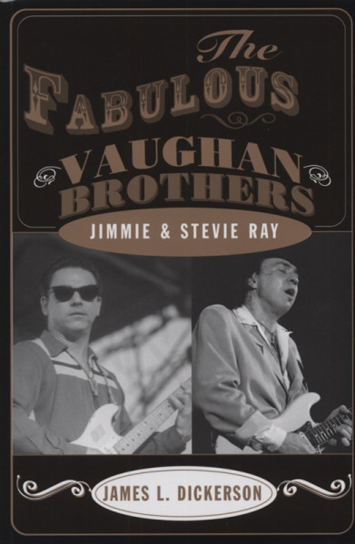 Fabulous Vaughan Brothers - Jimmie and Stevie Ray
