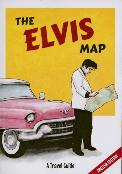 The Elvis Map - A Travel Guide
