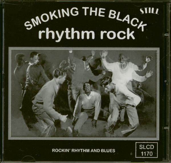 Smoking The Black Rhythm Rock (CD)