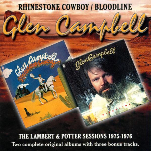 Rhinestone Cowboy & Bloodline...plus