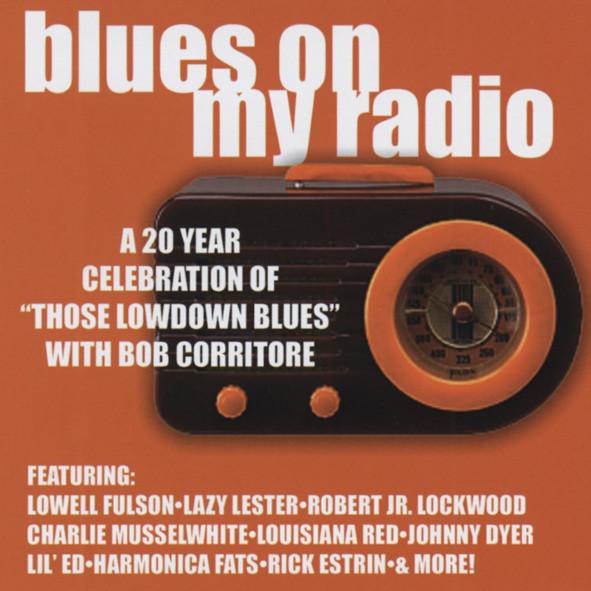 Blues On My Radio