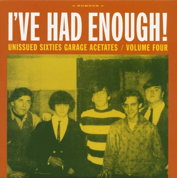 I've Had Enough! Unissued Sixties Garage Acetates Vol.4 (LP)