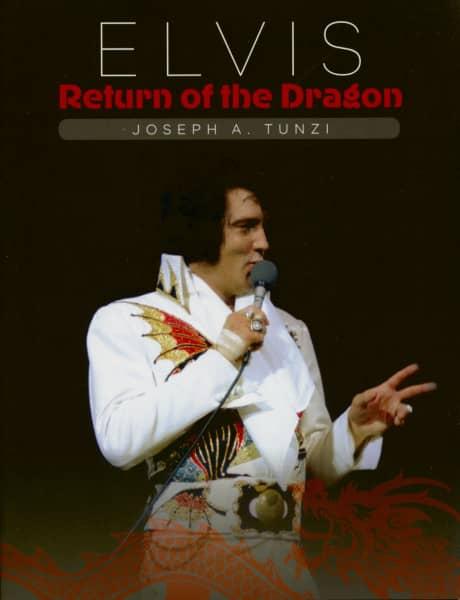 Elvis - Return Of The Dragon (Joseph A. Tunzi)
