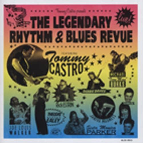 Tommy Castro Presents The Legendary Rhythm &