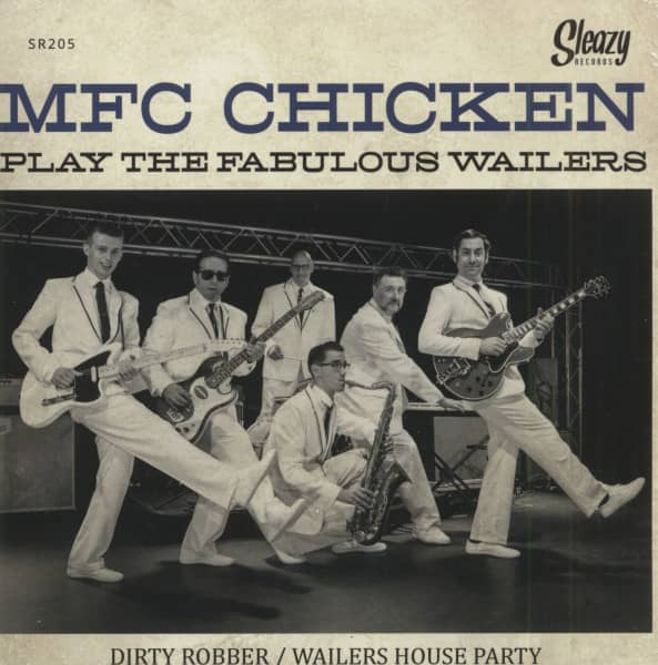 MFC Chicken Play The Fabulous Wailers (7inch, 45rpm, PS)