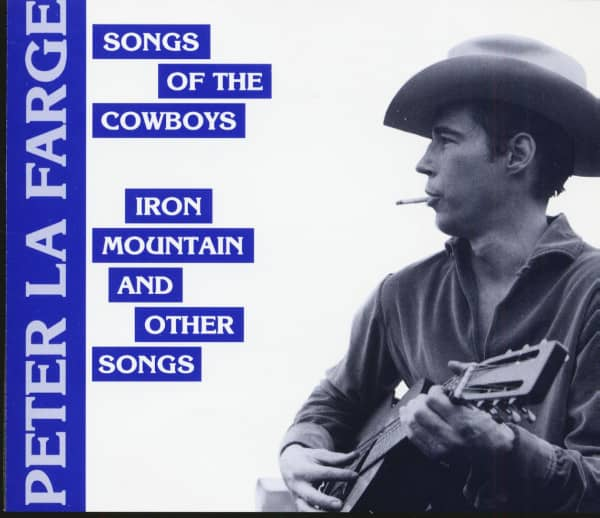 Songs Of The Cowboys - Iron Mountain And Other Songs (CD)
