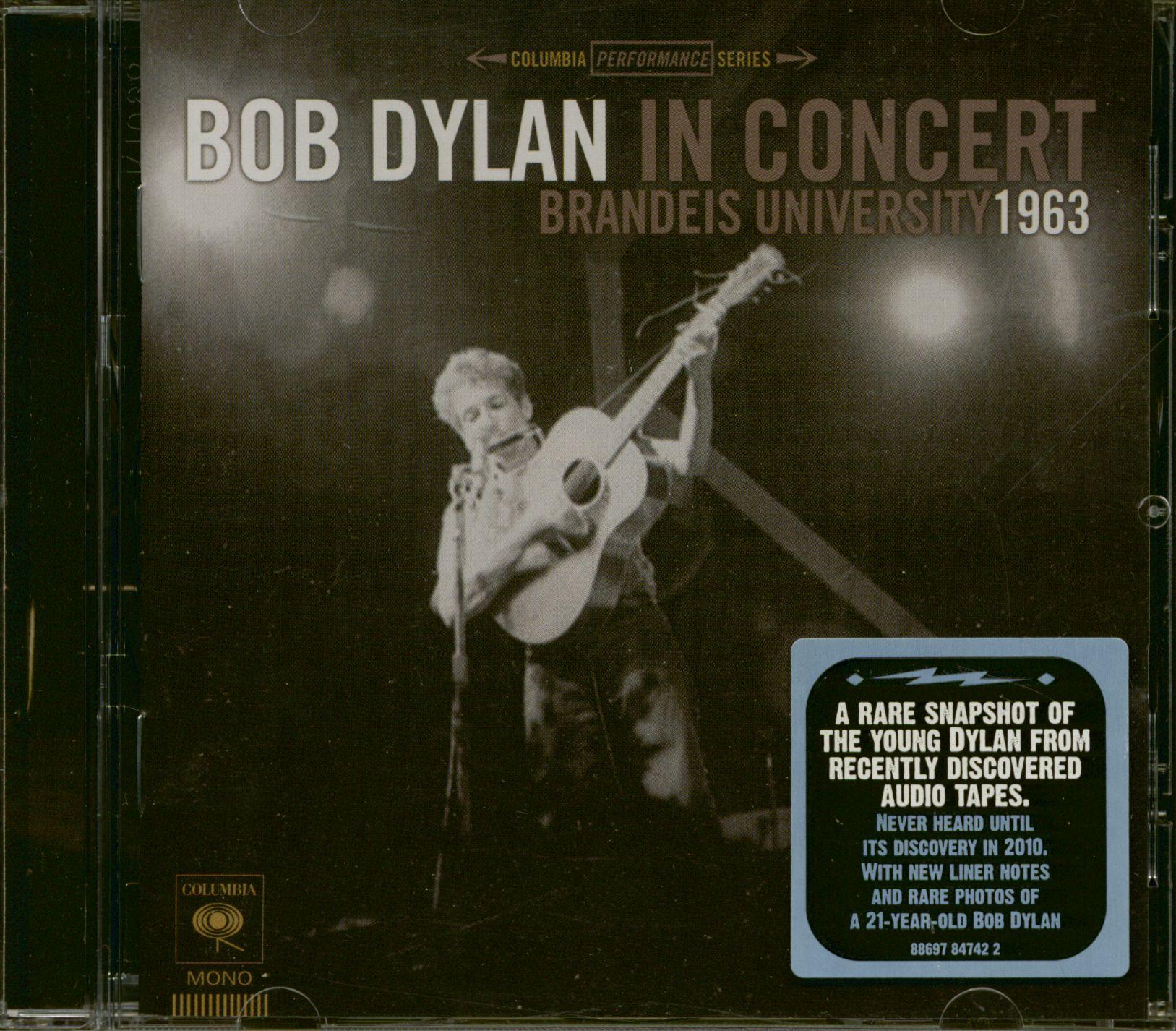 Bob Dylan CD: Bob Dylan In Concert - Brandeis University 1963 (CD ...