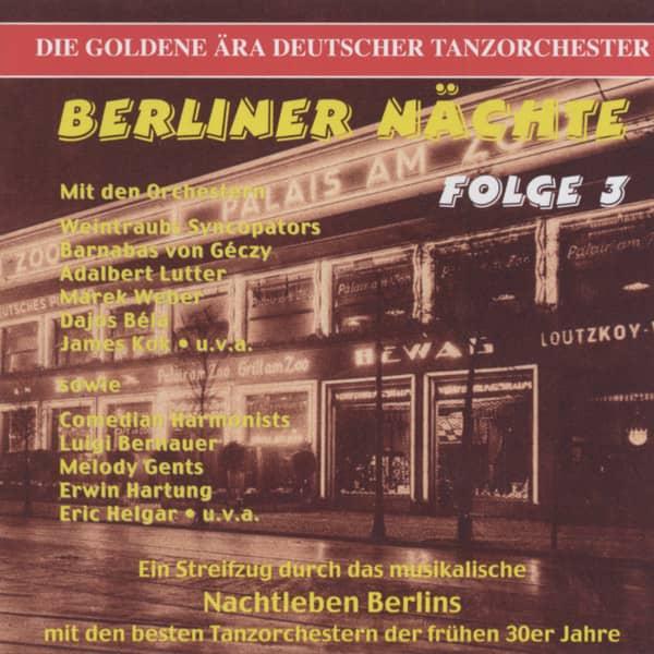 Berliner Nächte Folge:3 - Die goldene Ära deutscher Tanzorchester (CD)