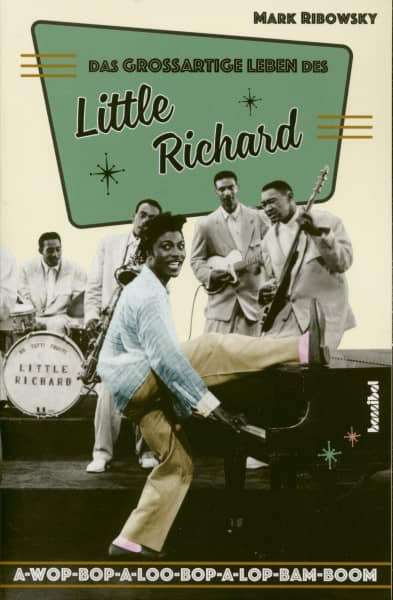 Das grossartige Leben des Little Richard - Mark Ribowsky