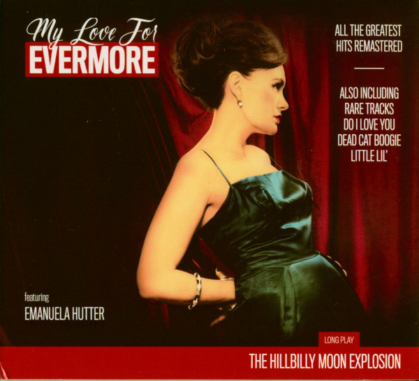 My Love For Evermore - All Their Greatest Hits Remastered