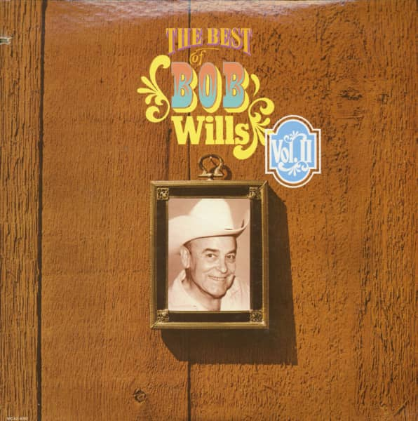 The Best Of Bob Wills Vol.II (2-LP, Cut-Out)