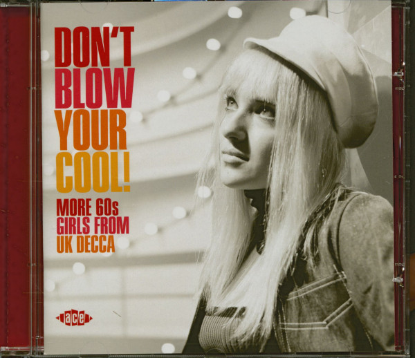 Don't Blow You Cool! More 60s Girls From UK Decca (CD)