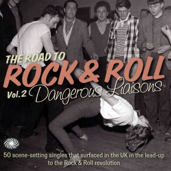 The Road To Rock'n'Roll Vol.2 - Dangerous Liaisons (2-CD)