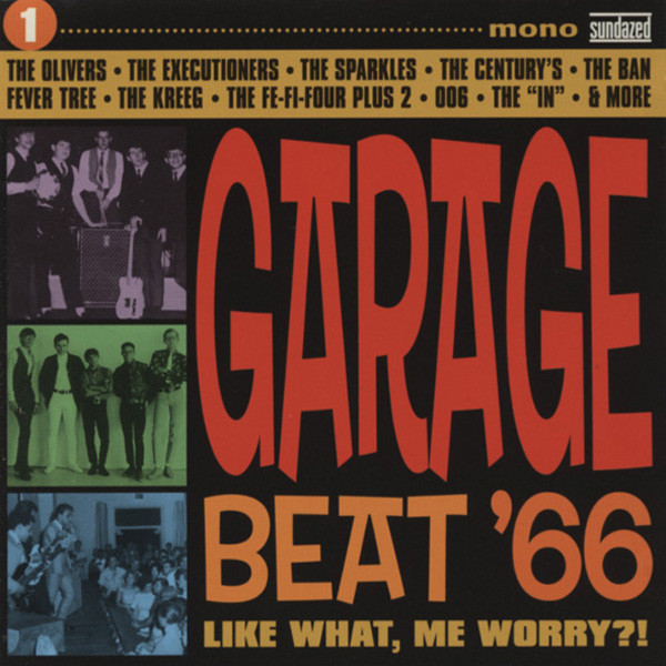 Garage Beat '66 - Like What, Me Worry ?