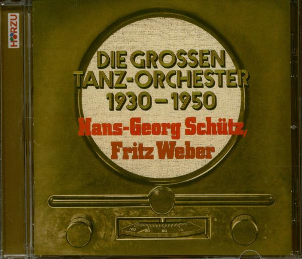 Die großen Tanz-Orchester 1930-1950 (CD)