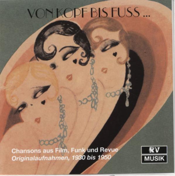 Von Kopf bis Fuß - Chansons 1930-50 (2-CD)