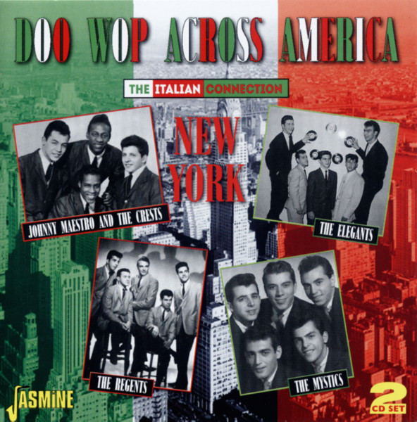 Doo Wop Across America - The Italian Connection New York (2-CD)