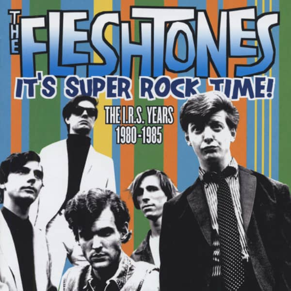 It's Super Rock Time! The I.R.S Years 1980-85