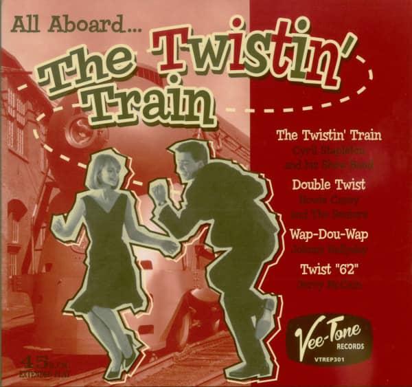 The Twistin' Train (7inch, 45rpm, EP, PS)