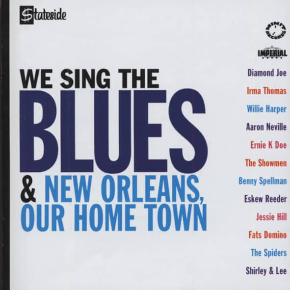 We Sing The Blues - New Orleans Our Hometown