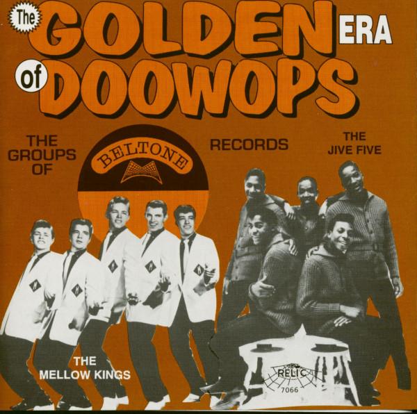 The Groups Of Beltone Records - The Golden Era Of Doo-Wops (CD)